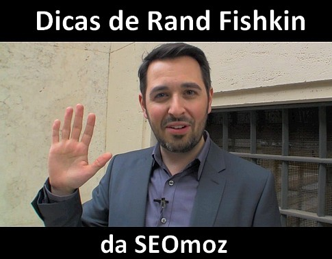 Rand_Fishkin_e_Google_Panda_dicas.jpg