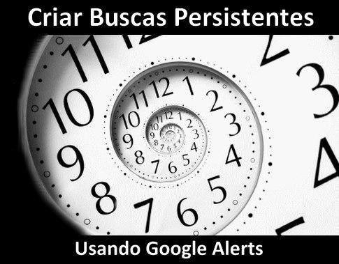 criar-buscas-persistentes-com-google-alerts.png