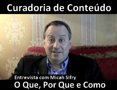 curadoria_conteudo_entrevista_micah_sifry.jpg