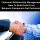 Gestão De Relacionamentos Com Os Clientes: Como Construir Uma Confiança Sólida Entre As Empresas E Os Clientes