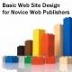 Web Design: Como Começar A Fazer O Seu Primeiro Blog Ou Site